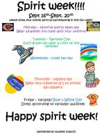 Monday – favorite sports team day Wear whatever you have with your uniform! Tuesday – Rainbow Day