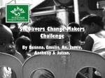 St. Olivers Change Makers Challenge
