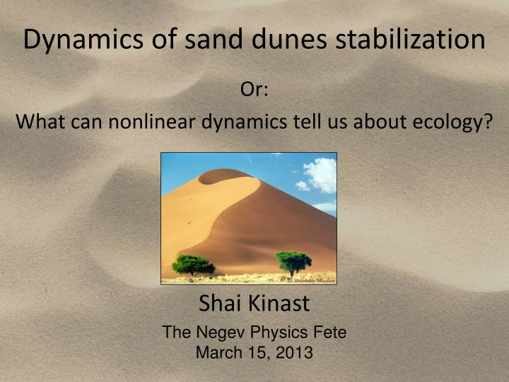 dynamics of sand dunes stabilization n.