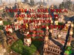 Chapter 21: Asia, Africa, and Australia in Transition Section 1: Asian Empires