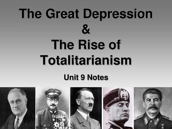 the great depression the rise of totalitarianism n.