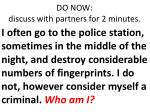 DO NOW: discuss with partners for 2 minutes.