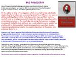 BAD PHILOSOPHY One of the worst intellectual prognostications regarding the limits of science,
