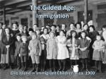 The Gilded Age: Immigration Ellis Island – Immigrant Children – ca. 1900