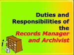 Duties and Responsibilities of the