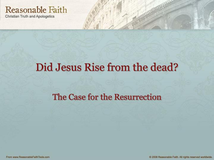 did jesus rise from the dead n.