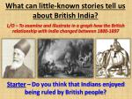 What can little-known stories tell us about British India?