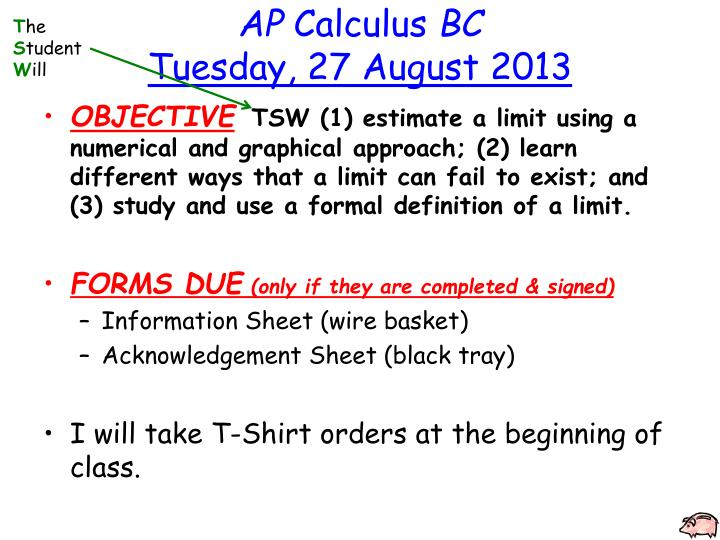 PPT - AP Calculus BC Tuesday , 27 August 2013 PowerPoint ...
