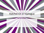 Hatchet Ch 17-Epilogue