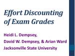 Effort Discounting of Exam Grades