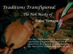 Traditions Transfigured :
