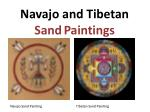 Navajo and Tibetan Sand Paintings