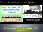 Roots of the Federal Court System