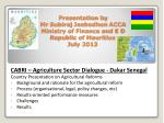 CABRI – Agriculture Sector Dialogue - Dakar Senegal Country Presentation on Agricultural Reforms