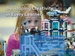 Developing Creativity in Every Learner