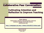 Cultivating Intention and  Reflection  to Improve Teaching