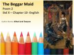 The Beggar Maid Poem 2  Std X –  Chapter  10 -English