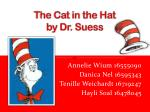 The Cat in the Hat by Dr.  Suess