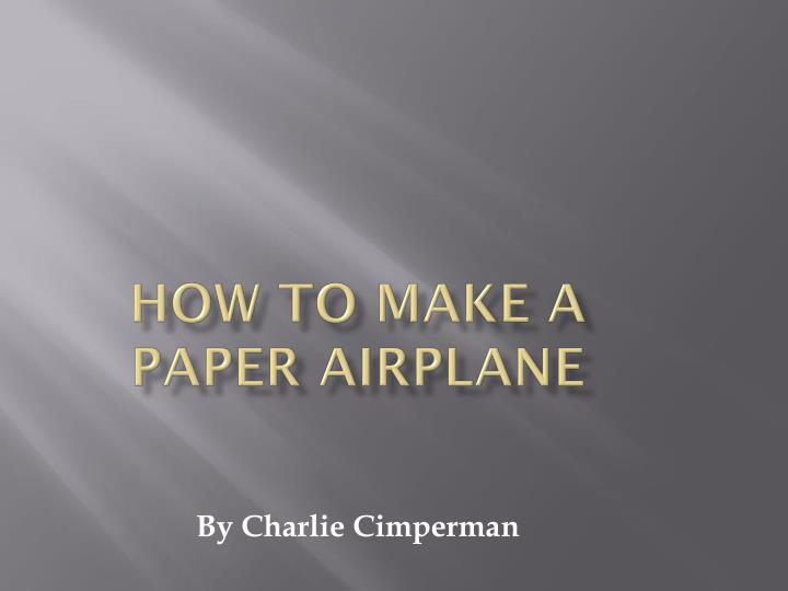 how to make a paper airplane n.