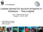 Lessons learned for bycatch mitigation in Indonesia - Tuna Longline