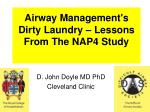Airway Management's Dirty Laundry – Lessons From The NAP4 Study