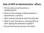 Role of MTS at Administrative offices