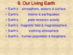 9. Our Living Earth