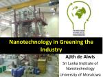 Nanotechnology in Greening the Industry
