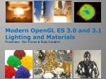 Modern OpenGL ES 3.0 and 3.1 Lighting and Materials