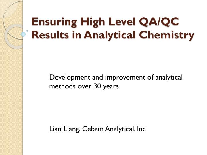 ensuring high level qa qc results in analytical chemistry n.