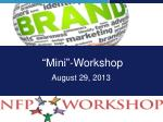 """Mini""-Workshop"