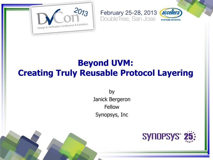 beyond uvm creating truly reusable protocol layering n.