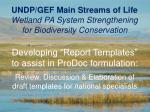 UNDP/GEF Main Streams of Life Wetland PA System Strengthening  for Biodiversity Conservation