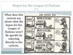 Hopes for the League of Nations