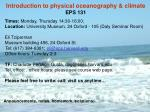 Introduction to physical oceanography & climate EPS 131