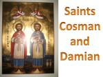 Saints  Cosman and  Damian
