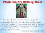 Elizabethan Era Wedding Dress