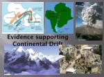 Evidence supporting Continental Drift