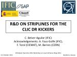 R&D ON STRIPLINES FOR THE CLIC DR KICKERS