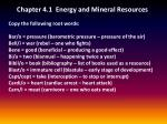 Chapter 4.1 Energy and Mineral Resources