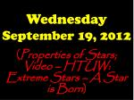 Wednesday September 19, 2012