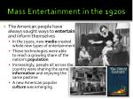 Mass Entertainment in the 1920s