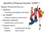 "Benefits of Physical Activity ""JUMP"" !"