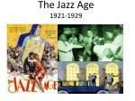 The Jazz Age 1921-1929