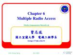 Chapter 6 Multiple Radio Access