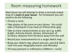 Room measuring homework