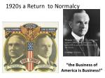 1920s a Return to Normalcy