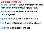 1.3  Real Numbers: