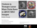 Craters in Younger Lunar Mare Units Seen in LROC NAC Images