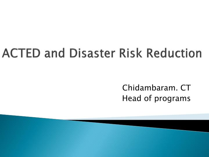 acted and disaster risk reduction n.